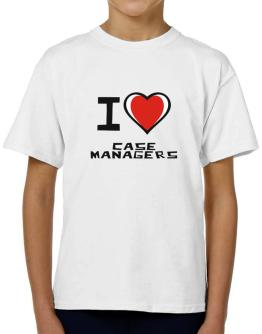 I Love Case Managers T-Shirt Boys Youth