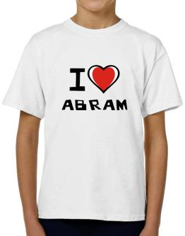 I Love Abram T-Shirt Boys Youth