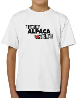 At Least My Alpaca Loves Me ! T-Shirt Boys Youth
