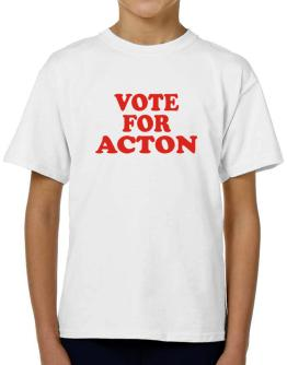 Vote For Acton T-Shirt Boys Youth