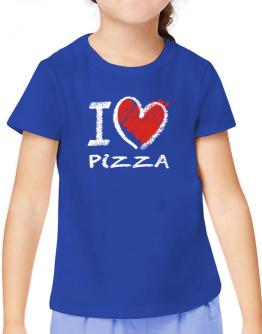I love Pizza chalk style T-Shirt Girls Youth