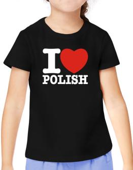 I Love Polish T-Shirt Girls Youth
