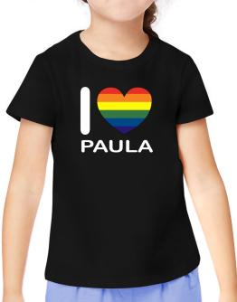 I Love Paula - Rainbow Heart T-Shirt Girls Youth