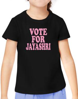Vote For Jayashri T-Shirt Girls Youth