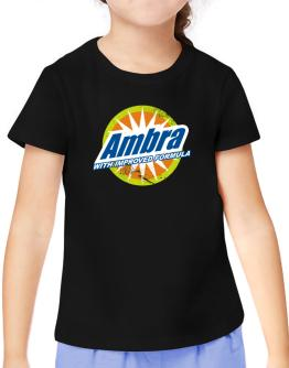 Ambra - With Improved Formula T-Shirt Girls Youth