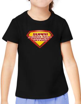 Super Agricultural Technical Officer T-Shirt Girls Youth