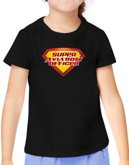 Super Aviation Officer T-Shirt Girls Youth