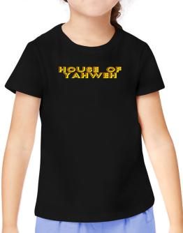 House Of Yahweh T-Shirt Girls Youth