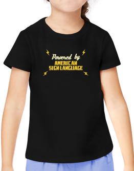 Powered By American Sign Language T-Shirt Girls Youth