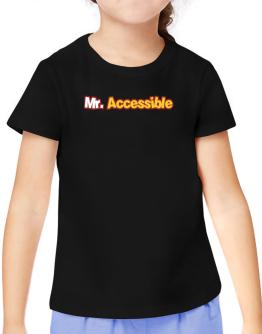Mr. Accessible T-Shirt Girls Youth