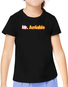 Mr. Amiable T-Shirt Girls Youth