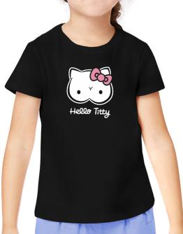 Hello Titty Design T-Shirt Girls Youth