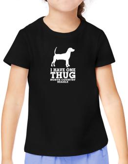 I have one thug North Country Beagle T-Shirt Girls Youth