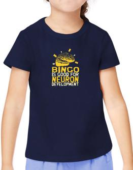 Bingo Is Good For Neuron Development T-Shirt Girls Youth