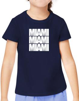 Miami three words T-Shirt Girls Youth