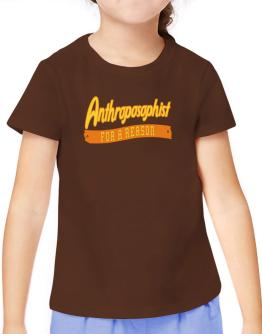 Anthroposophist For A Reason T-Shirt Girls Youth