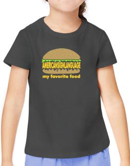 American Sign Language My Favorite Food T-Shirt Girls Youth