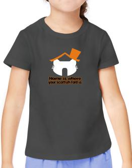 Home Is Where Scottish Fold Is T-Shirt Girls Youth