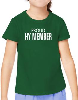 Proud Hy Member T-Shirt Girls Youth