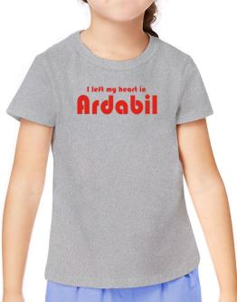 I Left My Heart In Ardabil T-Shirt Girls Youth