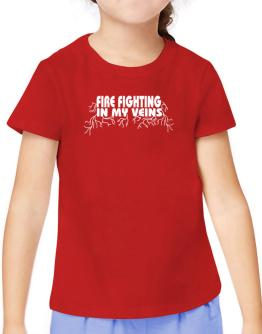 Fire Fighting In My Veins T-Shirt Girls Youth
