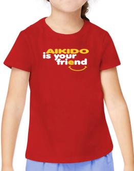 Aikido Is You Friend T-Shirt Girls Youth