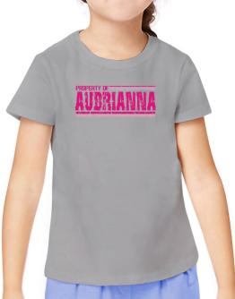 Property Of Aubrianna - Vintage T-Shirt Girls Youth