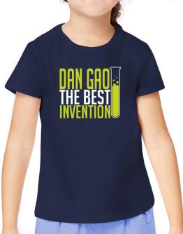 Dan Gao The Best Invention T-Shirt Girls Youth