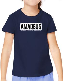 Amadeus : The Man - The Myth - The Legend T-Shirt Girls Youth