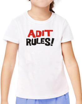 Adit Rules! T-Shirt Girls Youth