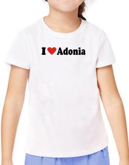 I Love Adonia T-Shirt Girls Youth