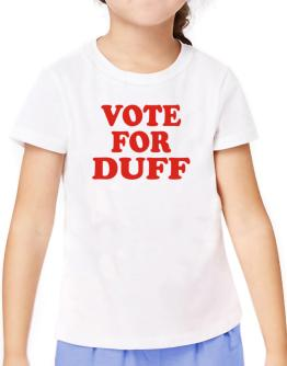 Vote For Duff T-Shirt Girls Youth