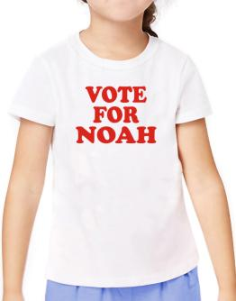 Vote For Noah T-Shirt Girls Youth