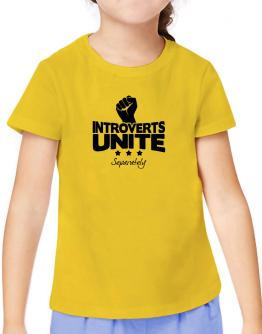 Introverts Unite Separately T-Shirt Girls Youth