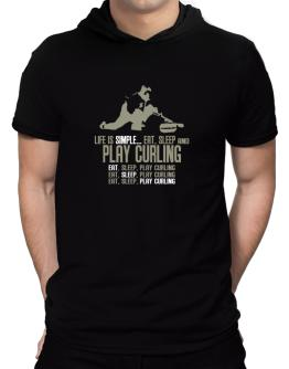 """"""" Life is simple... eat, sleep and play Curling """" Hooded T-Shirt - Mens"""
