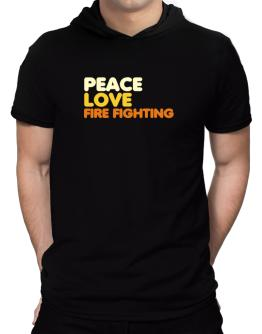 Peace Love Fire Fighting Hooded T-Shirt - Mens
