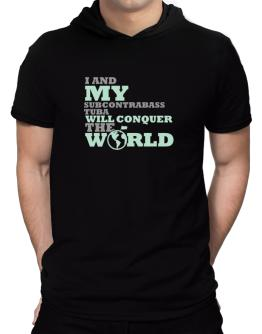 I And My Subcontrabass Tuba Will Conquer The World Hooded T-Shirt - Mens