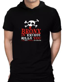 Bronx In Excess Kills You - I Am Not Afraid Of Death Hooded T-Shirt - Mens