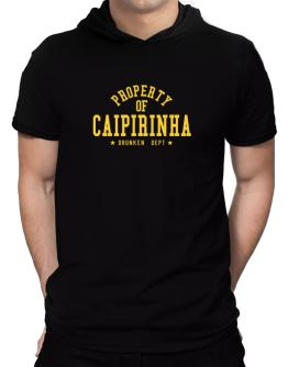 Property Of Caipirinha - Drunken Department Hooded T-Shirt - Mens
