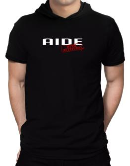 Aide With Attitude Hooded T-Shirt - Mens