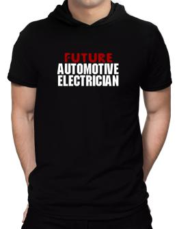Future Automotive Electrician Hooded T-Shirt - Mens