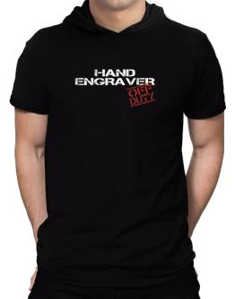 Hand Engraver - Off Duty Hooded T-Shirt - Mens