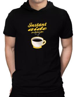 Instant Aide, just add coffee Hooded T-Shirt - Mens
