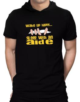wake up happy .. sleep with a Aide Hooded T-Shirt - Mens