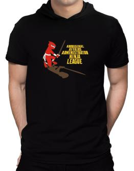 Aboriginal Affairs Administrator Ninja League Hooded T-Shirt - Mens
