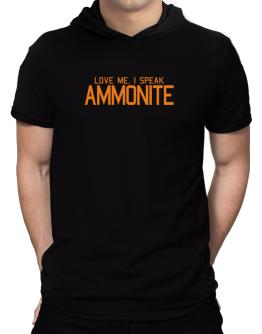 Love Me, I Speak Ammonite Hooded T-Shirt - Mens