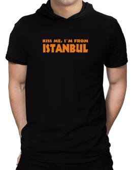 """""""  KISS ME, I AM FROM Istanbul """" Hooded T-Shirt - Mens"""