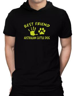 My Best Friend Is My Australian Cattle Dog Hooded T-Shirt - Mens