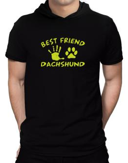 My Best Friend Is My Dachshund Hooded T-Shirt - Mens