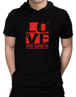 Love British Shorthair Hooded T-Shirt - Mens